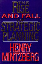 The rise and fall of strategic planning : reconceiving roles for planning, plans, planners