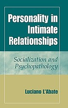 Personality in intimate relationships : socialization and psychopathology