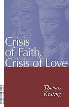 Crisis of faith, crisis of love