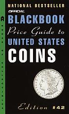 Official 2004 blackbook price guide to United States coins