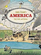 James Sturm's America : God, gold and golems