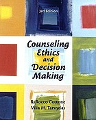 Counseling ethics and decision making
