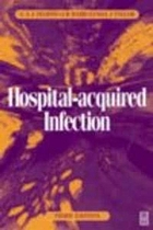 Hospital-acquired infection : principles and prevention