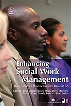 Enhancing social work management : theory and best practice from the UK and USA