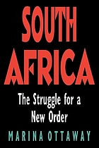 South Africa : the struggle for a new order