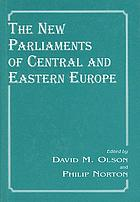 The new parliaments of Central and Eastern Europe