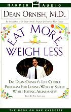 Eat more, weigh less