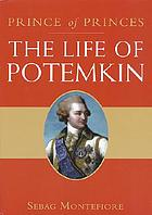 Prince of princes : the life of Potemkin