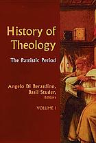 History of theology : I : The patristic period