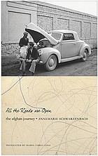 All the roads are open : an Afghan journey, 1939-1940