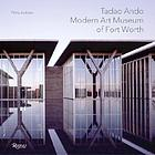 Tadao Ando : Modern Art Museum of Fort Worth