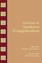 Varieties of Southern evangelicalism