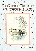 The country diary of an Edwardian lady, 1906 : a facsimile reproduction of a naturalist's diary