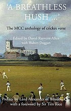'A breathless hush ... ' : the MCC anthology of cricket verse