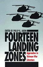 Fourteen landing zones : approaches to Vietnam War literature