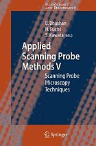 Applied scanning probe methods V scanning probe microscopy techniques