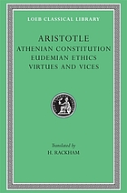 The Athenian constitution : the Eudemian ethics ; On virtues and vices