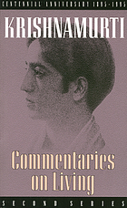 Commentaries on living : third series, from the notebooks of J. Krishnamurti