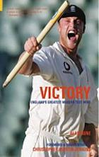 Victory : England's greatest modern test wins