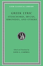Greek Lyric, Volume III: Stesichorus, Ibycus, Simonides, and Others