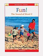 Fun! : the sound of short U