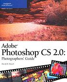 Adobe Photoshop CS2 : photographer's guide