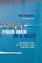 Four men in a boat : the inside story of the Sydney 2000 coxless four