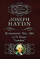 Symphony no. 104 London ; Symphony no. 100 : Military