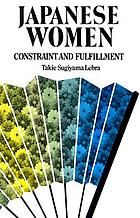 Japanese women : constraint and fulfillment