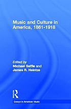 Music and culture in America, 1861-1918