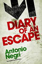 Diary of an escape