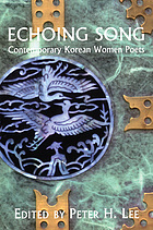 Echoing song : contemporary Korean women poets