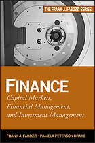 Finance : capital markets, financial management, and investment management