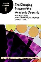 The changing nature of the academic deanship