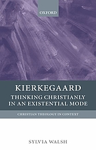 Kierkegaard : thinking Christianly in an existential mode