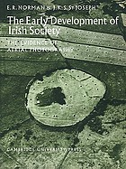 The early development of Irish society: the evidence of aerial photography