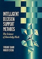 Intelligent decision support methods : the science of knowledge workIntelligent decision support methods