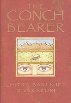 The conch bearer : a novel