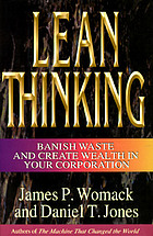 Lean thinking : banish waste and create wealth in your corporation