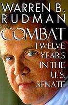In combat : 12 years in the U.S. Senate