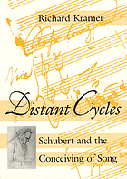 Distant cycles : Schubert and the conceiving of song