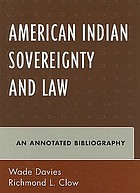 American Indian sovereignty and law : an annotated bibliography