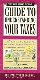 The Wall Street journal guide to understanding your taxes
