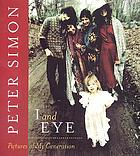 I and eye : pictures of my generation
