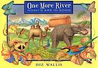 One more river : Noah's ark in song