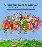 Grandma went to market : a round-the-world counting rhyme