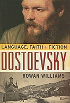 Dostoevsky language, faith, and fiction