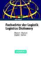 Fachwörter der Logistik : Deutsch-Englisch = Logistics dictionary : English-German