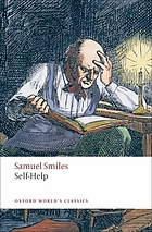 Self-help; with illustrations of conduct & perseverance