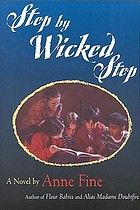 Step by wicked step : a novel